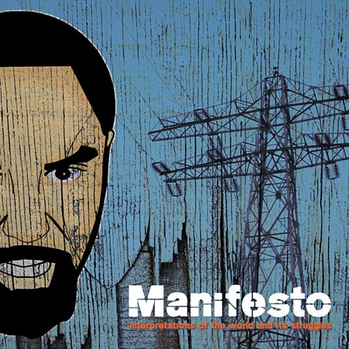 Interpretations of the World and It's Struggle by Manifesto