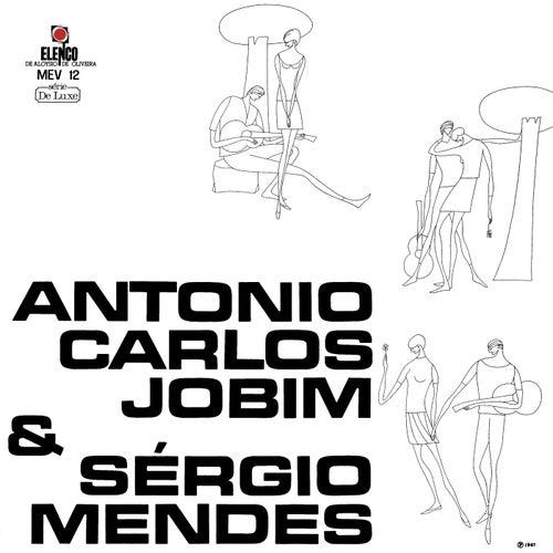 Antonio Carlos Jobim & Sérgio Mendes by Antonio Carlos Jobim