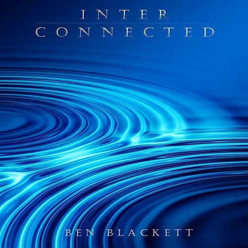 Interconnected by Ben Blackett