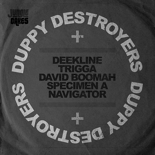 Duppy Destroyers de Deekline