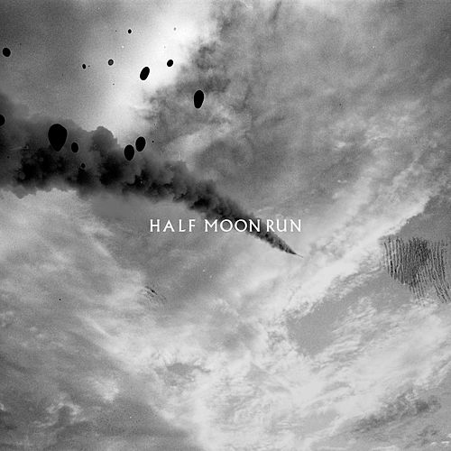 Then Again by Half Moon Run