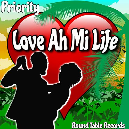 Love Ah Mi Life by Priority