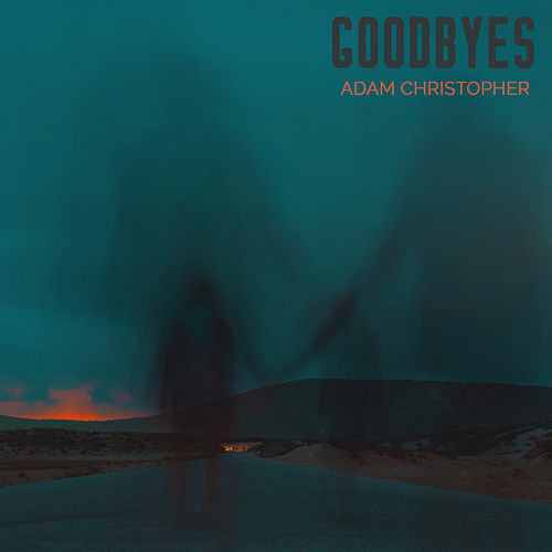Goodbyes (Acoustic) von Adam Christopher