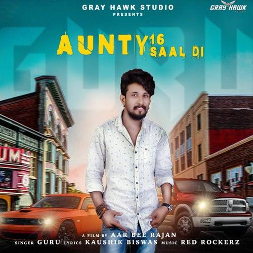 Aunty 16 Saal Di by Guru