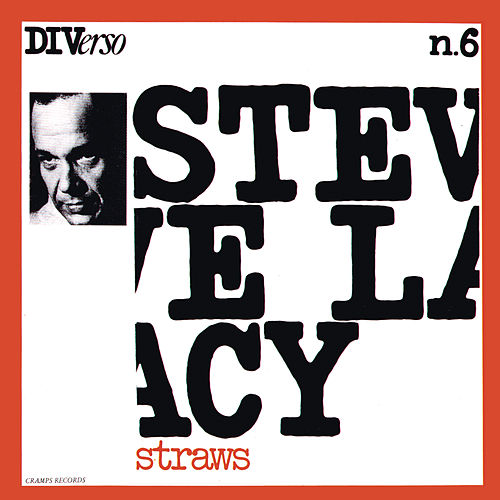 Straws (Instrumental) by Steve Lacy