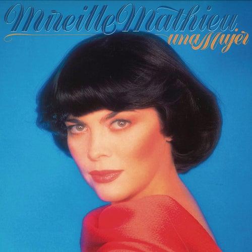 Una Mujer (Remasterizado) by Mireille Mathieu