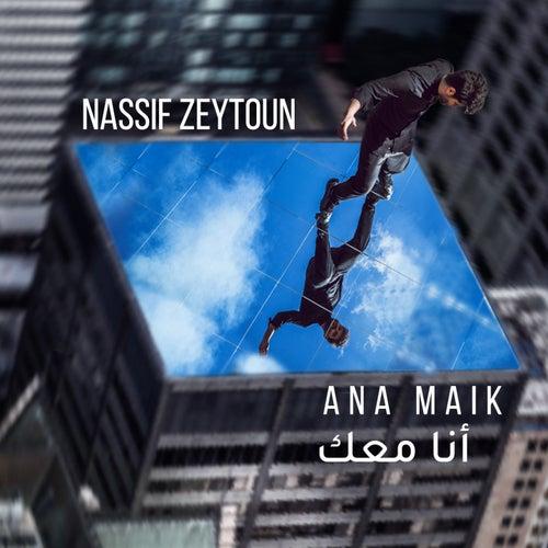 Ana Maik by Nassif Zeytoun
