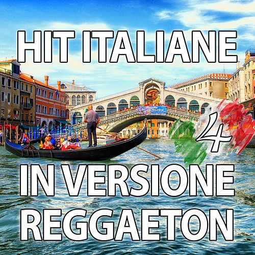 Hit Italiane in versione Reggaeton, Vol. 4 von Reggaeboot