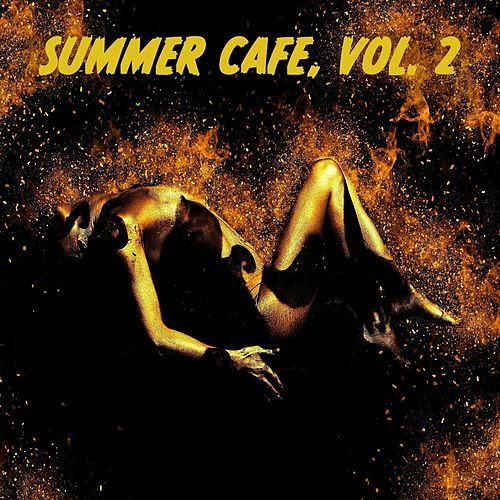 Summer Cafe, Vol. 2 by Various Artists