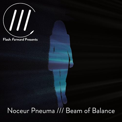 Beam of Balance by Noceur Pneuma