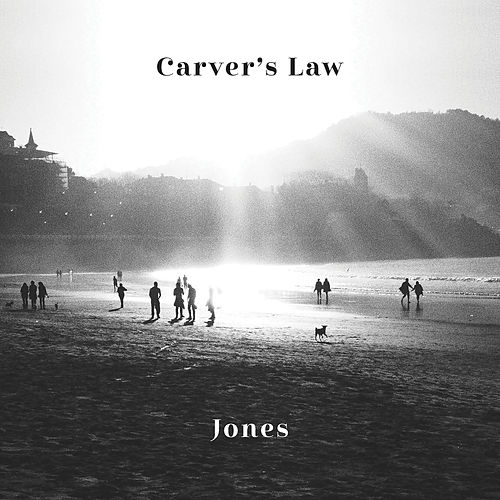 Carver's Law by JONES