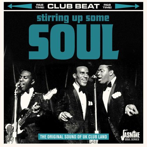 Club Beat: Stirring Up Some Soul (The Original Sound of UK Club Land) de Various Artists