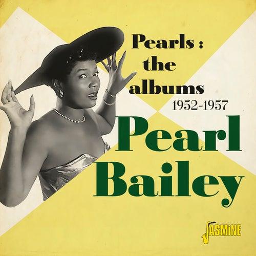 Pearls: The Albums (1952-1957) von Pearl Bailey