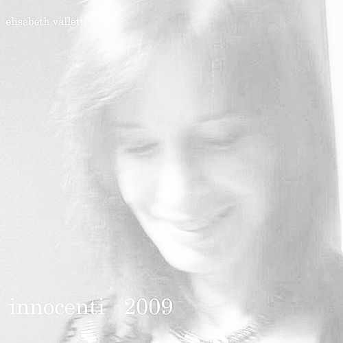 Innocenti 2009 by Elisabeth Valletti