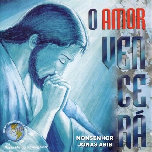 O Amor Vencerá von Monsenhor Jonas Abib