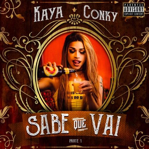 Sabe Que Vai, Pt. 1 by Kaya Conky