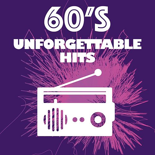 60's Unforgettable Hits de Various Artists