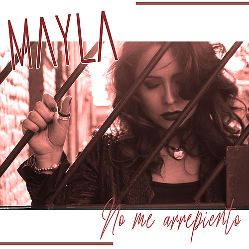 No Me Arrepiento by Mayla