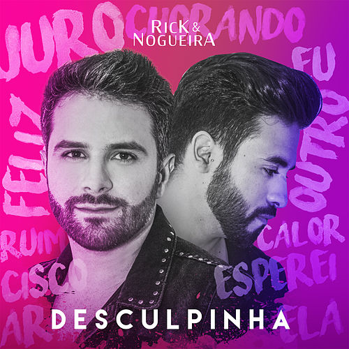Desculpinha (Ao Vivo) de Rick & Nogueira