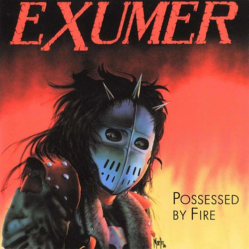 Possessed by Fire by Exumer