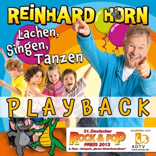 Lachen, Singen, Tanzen (Playback) von Reinhard Horn