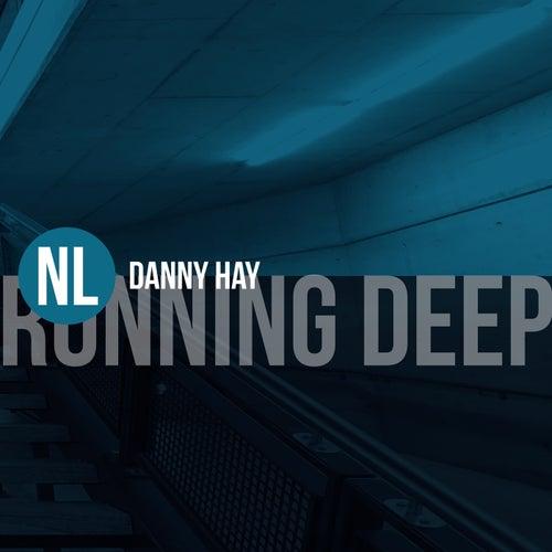 Running Deep by Danny Hay