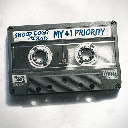 Snoop Dogg Presents: My #1 Priority von Snoop Dogg