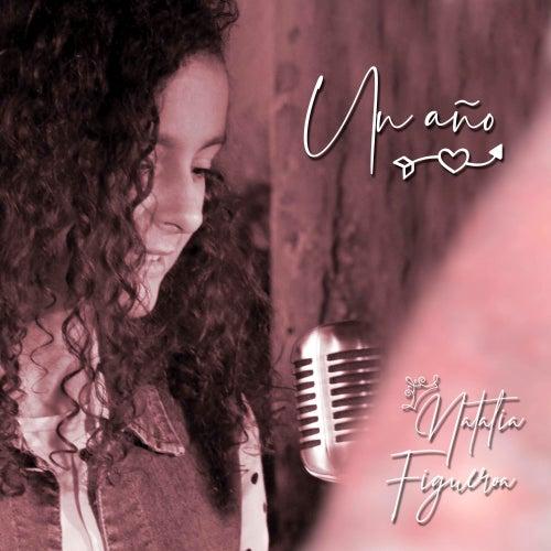 Un Año by Natalia Figueroa