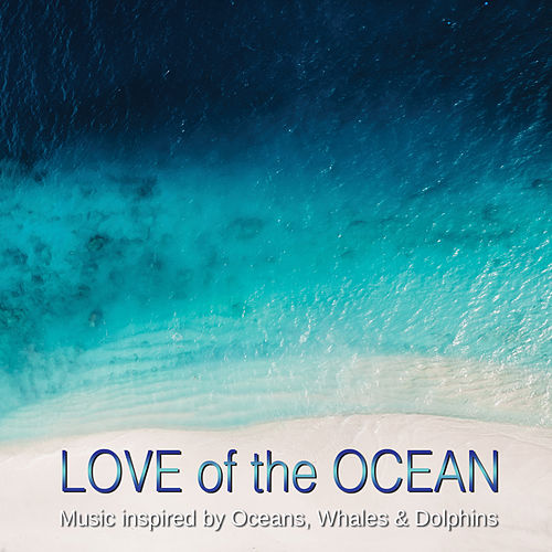 Love of the Ocean by Various Artists