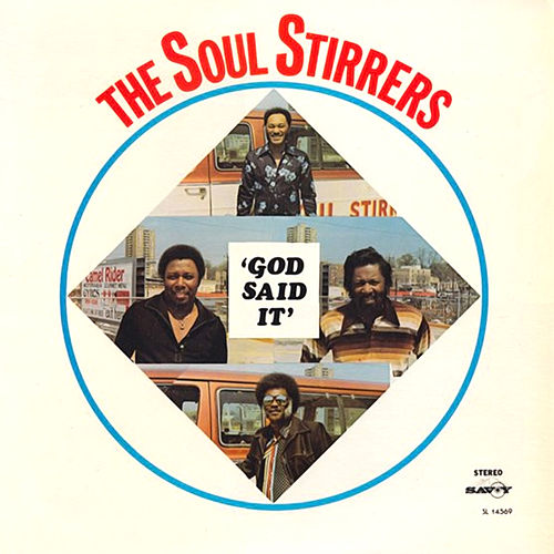 God Said It de The Soul Stirrers
