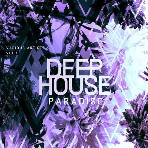 Deep-House Paradise, Vol. 1 - EP by Various Artists