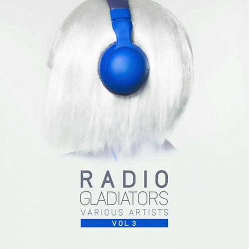 Radio Gladiators, Vol. 3 - EP by Various Artists