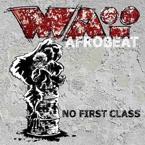 No First Class de WAï AfroBeat