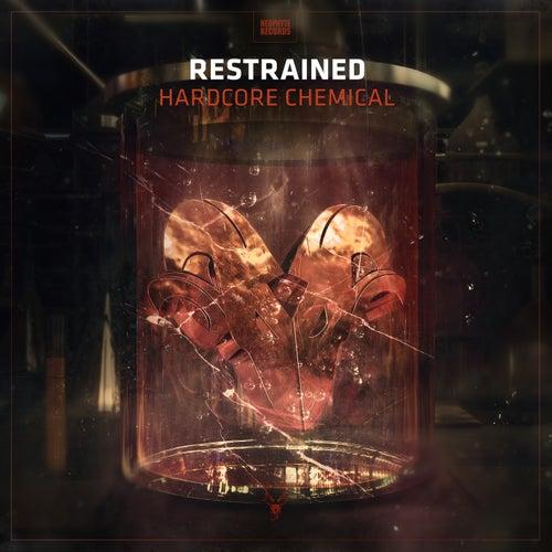 Hardcore Chemical de Restrained