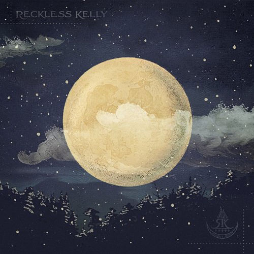 Long Night Moon de Reckless Kelly