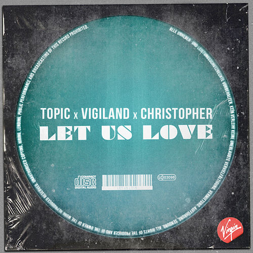 Let Us Love von Topic