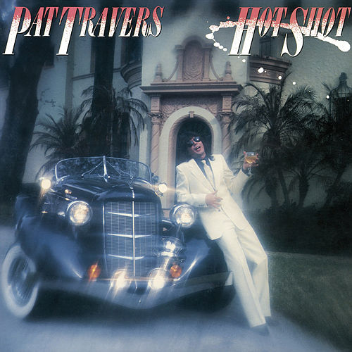 Hot Shot de Pat Travers