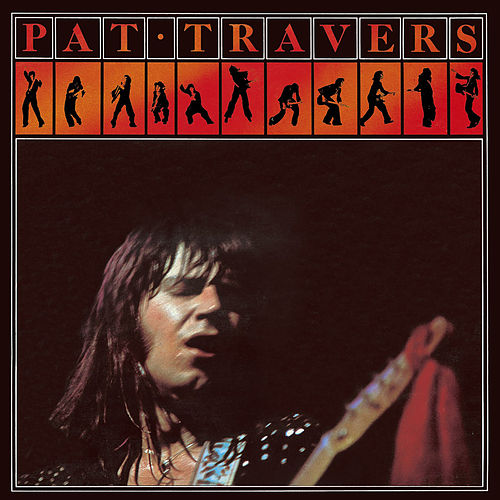 Pat Travers de Pat Travers