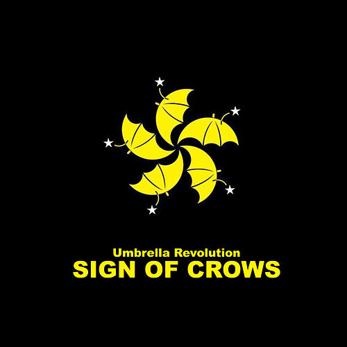 Umbrella Revolution (Instrumental) von Sign Of Crows