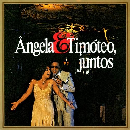 Angela & Timóteo, Juntos de Ângela Maria