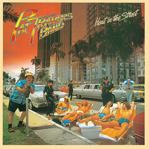 Heat In The Street de Pat Travers