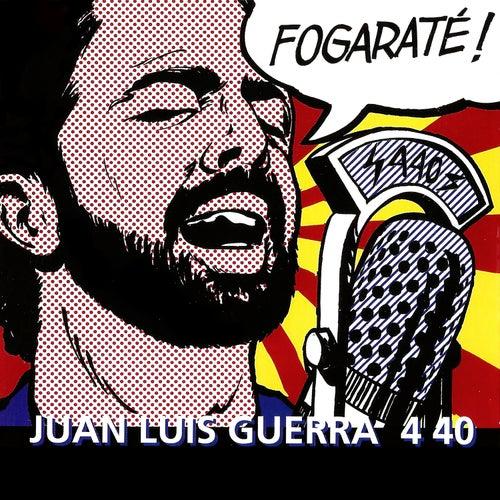 Fogarate! de Juan Luis Guerra