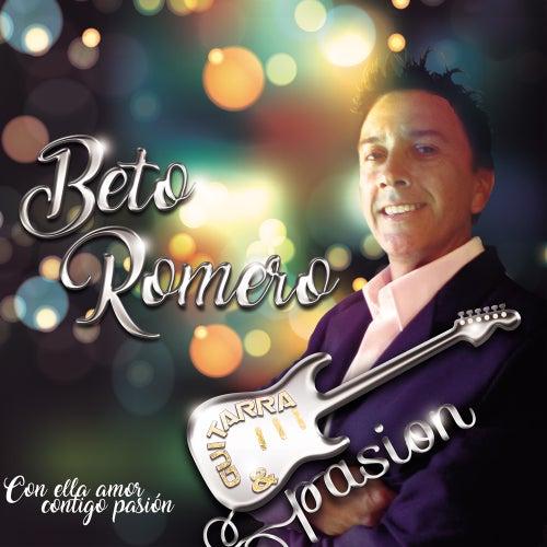 Con Ella Amor, Contigo Pasión de Beto Romero