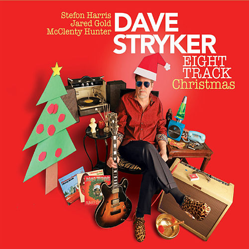 Eight Track Christmas de Dave Stryker