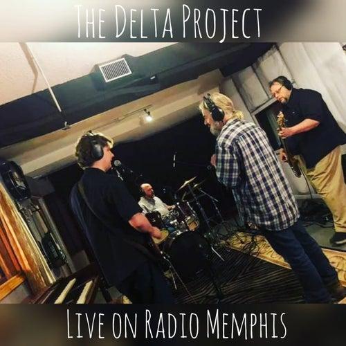 Live on Radio Memphis von Delta Project