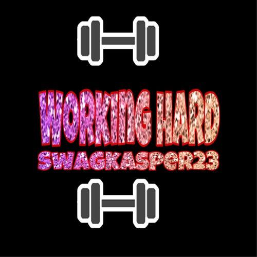 Working Hard (Freestyle) by Swagkasper23