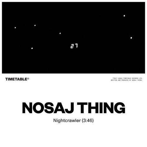 Nightcrawler by Nosaj Thing