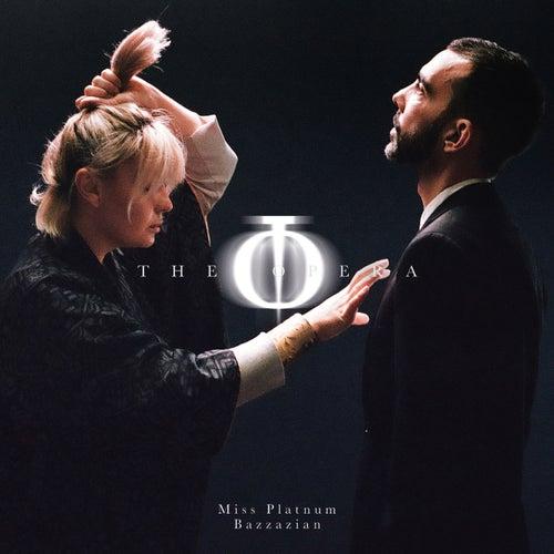 The Opera von Miss Platnum