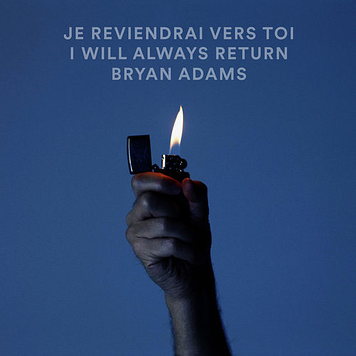 Je Reviendrai Vers Toi / I Will Always Return (Live) de Bryan Adams