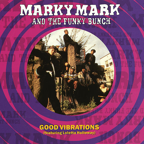 Good Vibrations von Marky Mark and the Funky Bunch